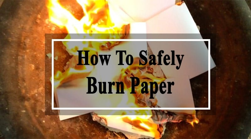 safely burn paper