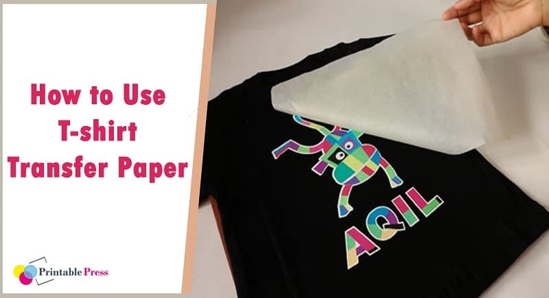 can i use t shirt transfer paper